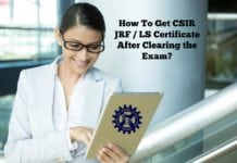 How To Get CSIR JRF / LS Certificate After Clearing the Exam?
