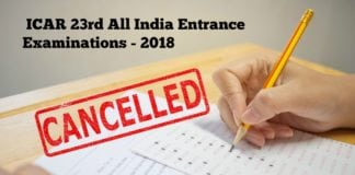 Exam Cancelled - ICAR 23rd All India Entrance Examinations