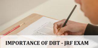 6 Reason Why You Must Write DBT Junior Research Fellowship Exam