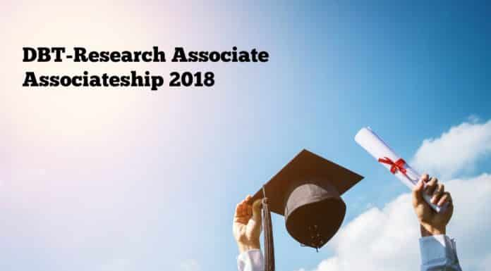 DBT-Research Associate Associateship 2018 in Life Science & Biotech