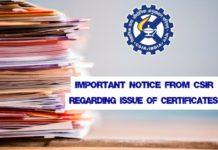 Important Notice From CSIR Regarding Issue of Certificates