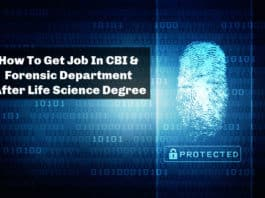 How To Get Job In CBI & Forensic Department After Life Science Degree
