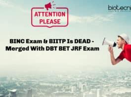 BINC Exam & BIITP Is DEAD - Merged With DBT BET JRF Exam