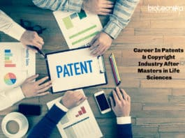 Career In Patents & Copyright Industry After Masters in Life Sciences