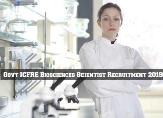 Govt ICFRE Biosciences Jobs