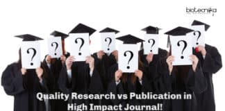 Quality Research vs Publication in High Impact Journal! What's Important?
