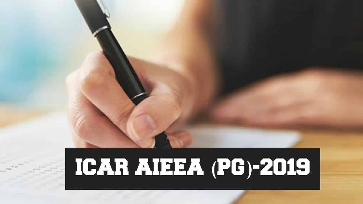 ICAR AIEEA (PG)-2019 - Eligibility, Application Procedure