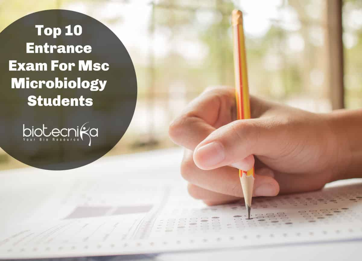 Top 10 Competitive Entrance Exam For Msc Microbiology Students