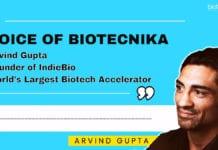 Arvind Gupta - IndieBio : World's Largest Biotech Accelerator