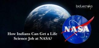 How Indians Can Get a Life Science Job at NASA?
