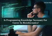 Is Programming Knowledge Necessary For Career In Bioinformatics?