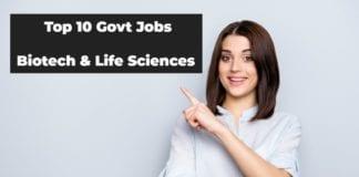 Latest Govt Biotech & Life Sciences Jobs
