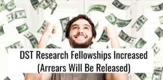 DST Research Fellowships Increased