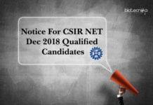 Notice For CSIR NET Dec 2018 Qualified Candidates