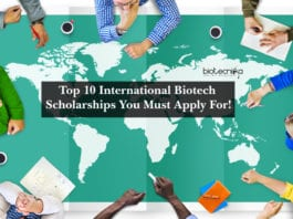 Top 10 International Biotech Scholarships You Must Apply For!