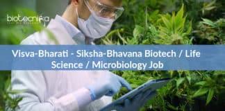 Visva-Bharati - Siksha-Bhavana Biotech / Life Science / Microbiology Job