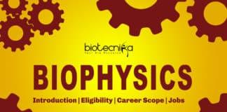 Biophysics: Introduction, Eligibility, Career Scope, Companies Hiring