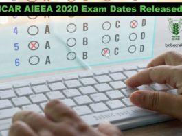 ICAR AIEEA 2020 Exam Dates Released