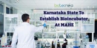 Bioincubator at MAHE by Karnataka Govt.
