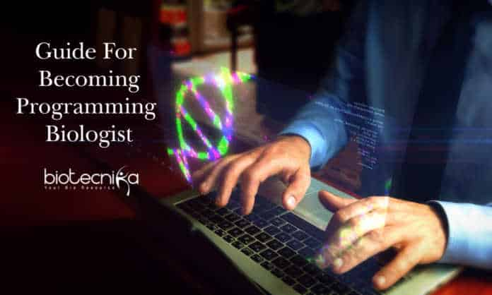 Programming Biologist - Guide For Becoming a Programming Biologist