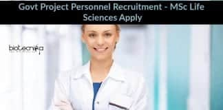 Govt Project Personnel Recruitment - MSc Life Sciences Apply