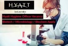 Hyatt Hygiene Officer Vacancy