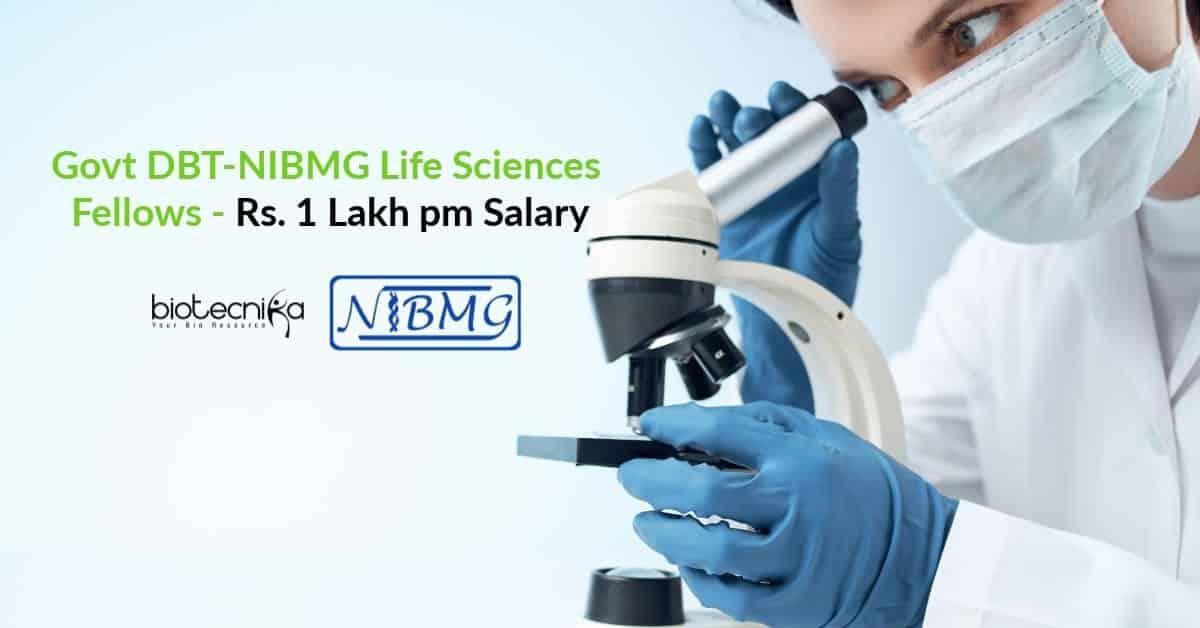 Govt DBT-NIBMG Life Sciences Fellows
